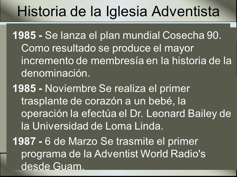 Historia de la Iglesia Adventista 1989 - Octubre Se lanza el plan Misión Global , iniciativa que pretende instalar iglesias y congregaciones en todas las áreas del mundo.