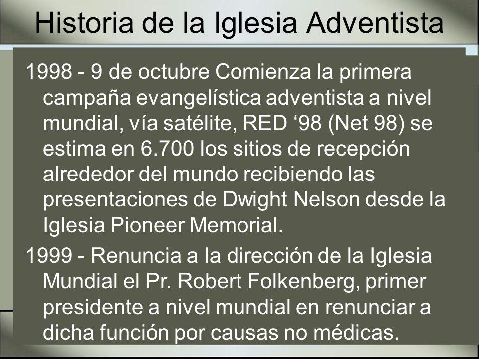 Historia de la Iglesia Adventista 1999 - Es elegido como presidente de la Iglesia Adventista Mundial el Pastor Jan Paulsen primer europeo en ocupar dicho cargo.