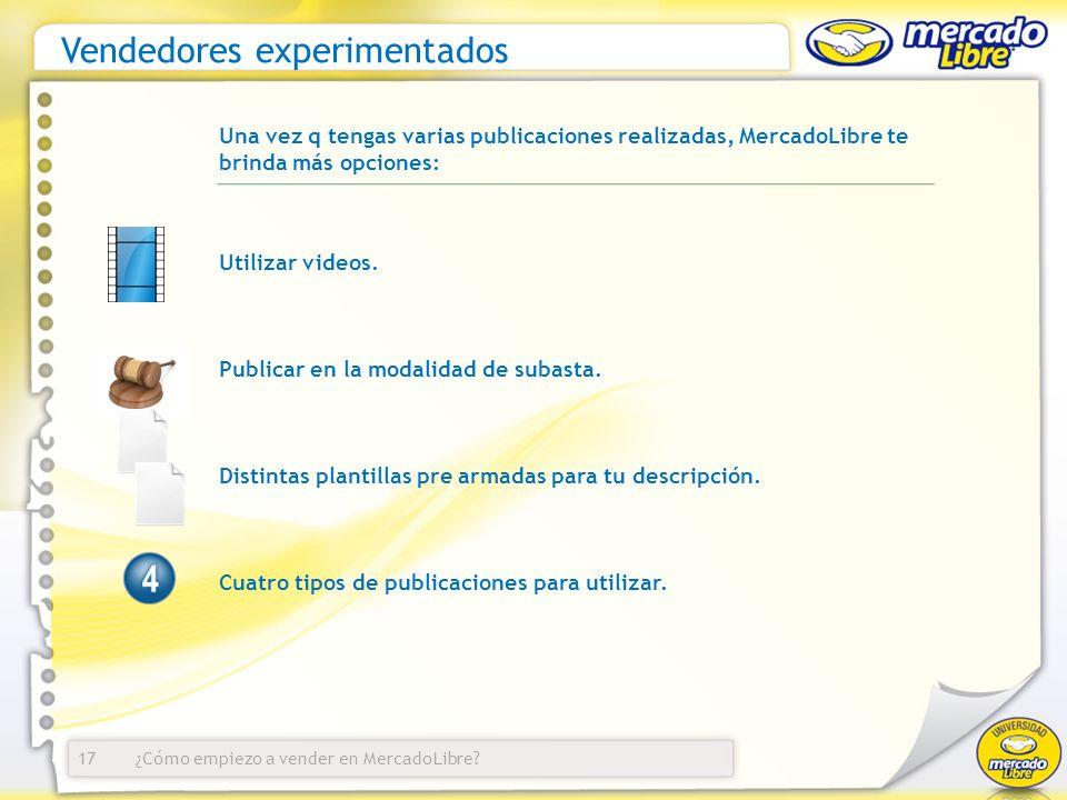 ¿Cómo empiezo a vender en MercadoLibre? Utilizar videos. Publicar en la modalidad de subasta. Distintas plantillas pre armadas para tu descripción. Cu