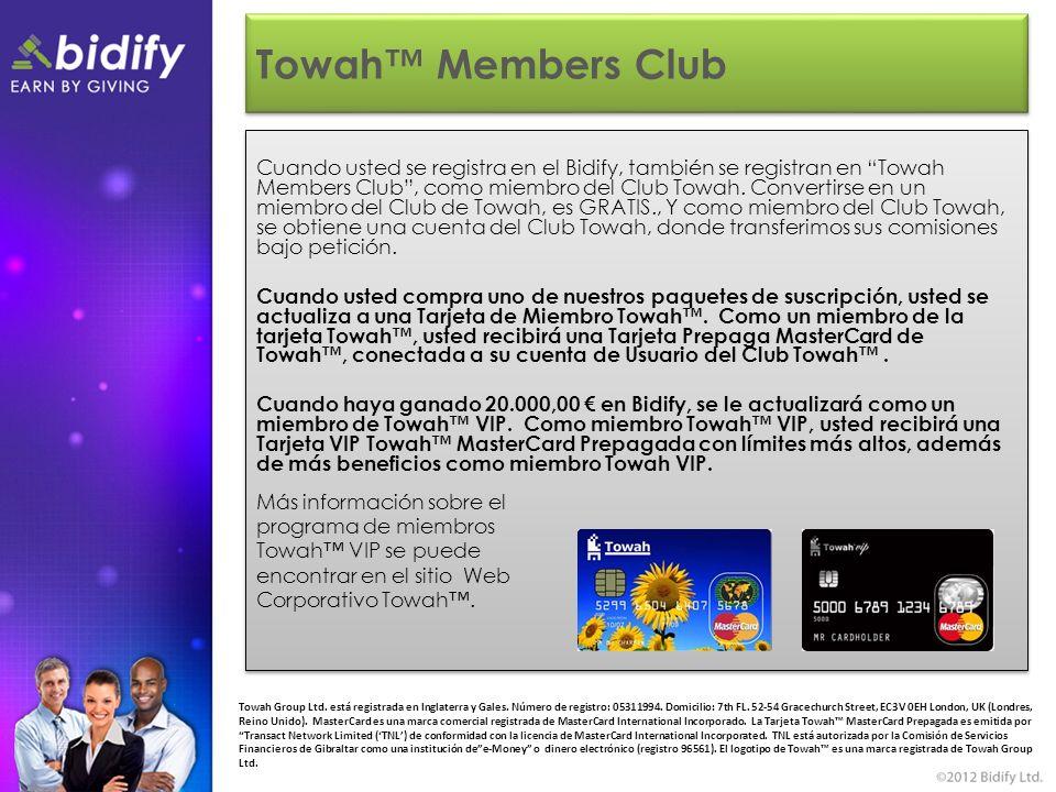 Towah Members Club Cuando usted se registra en el Bidify, también se registran en Towah Members Club, como miembro del Club Towah.