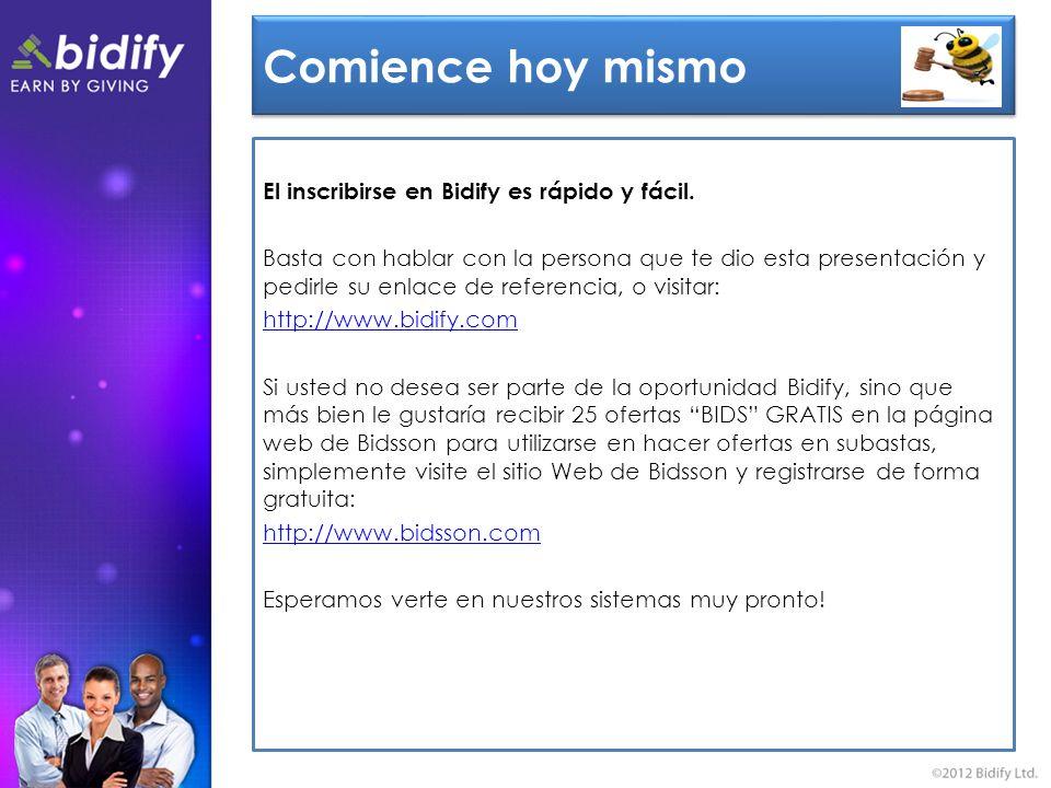 Comience hoy mismo El inscribirse en Bidify es rápido y fácil.