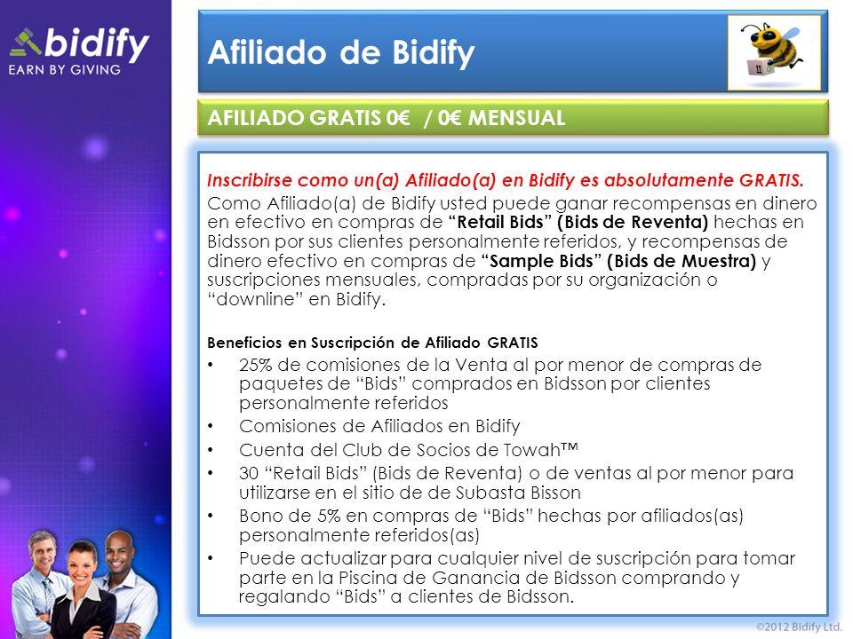Afiliado de Bidify Inscribirse como un(a) Afiliado(a) en Bidify es absolutamente GRATIS.