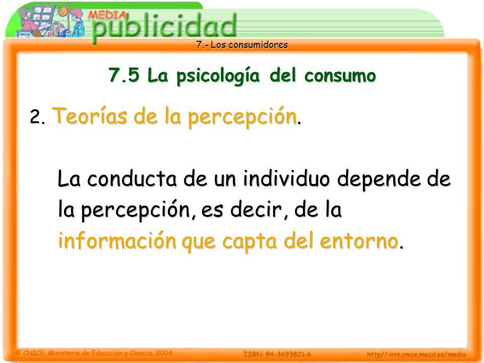 7.- Los consumidores 7.5 La psicología del consumo 2.