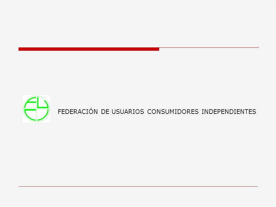 FEDERACIÓN DE USUARIOS CONSUMIDORES INDEPENDIENTES