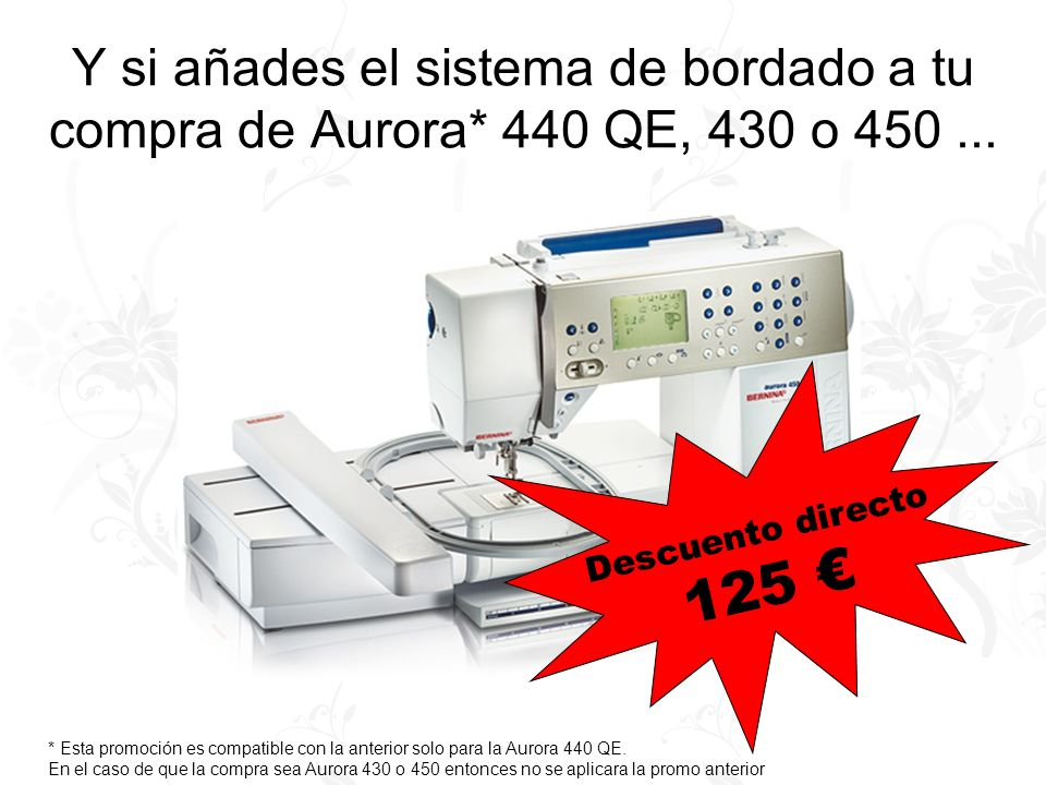 Promoción para Aurora 440 QE Kit de regalo para la Aurora 440 QE: Maletin exclusivo BERNINA Prensatelas nº43 Bastidor de muelle (especial) Tarjeta de