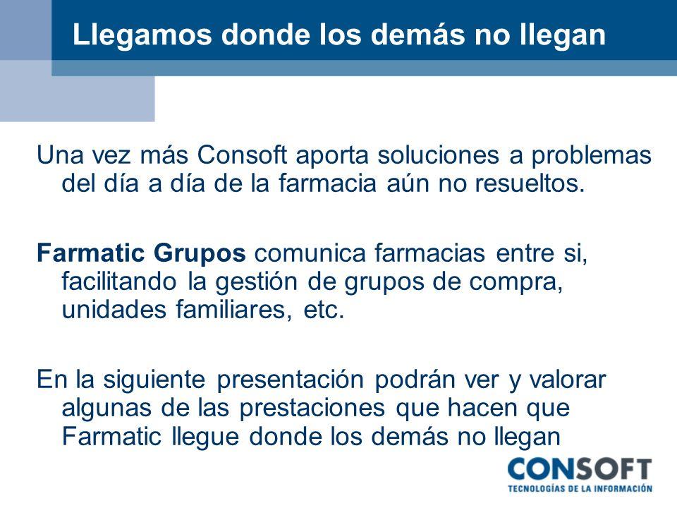 Farmatic Grupos – Información compartida ¿Qué sucede cuando se realiza un pedido al grupo.