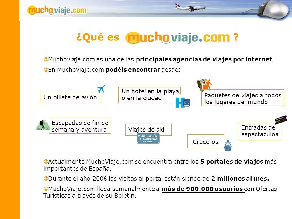 Muchoviaje.com es una de las principales agencias de viajes por internet En Muchoviaje.com podéis encontrar desde: Actualmente MuchoViaje.com se encue