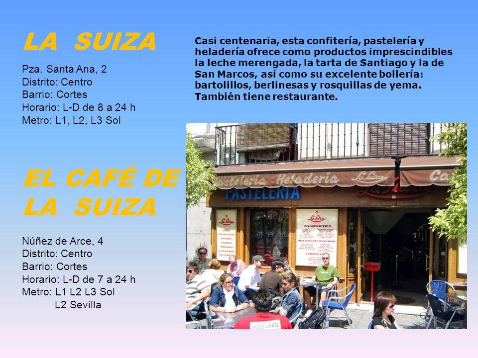 CASA MIRA Carrera de San Jerónimo 30 Distrito: Centro. Barrio: Cortes Horario: L-S de 9.30 a 14 y de 16.30 a 21 h. D de 10.30 a 14.30 y de 17.30 a 21