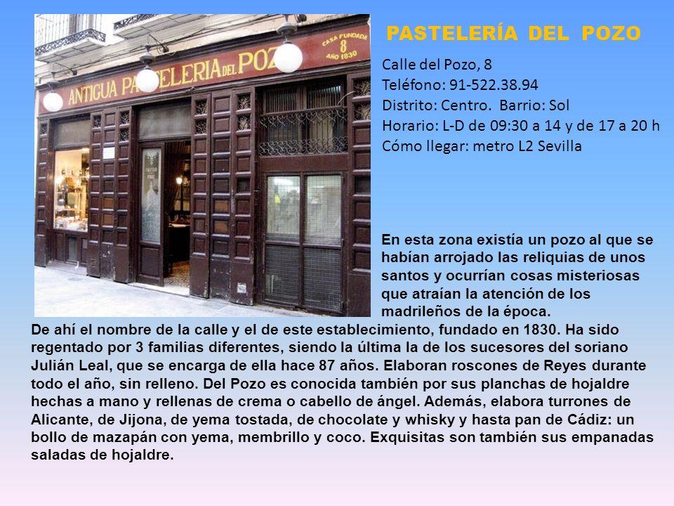 31 fichas de pastelerías / confiterías / reposterías / dulcerías / bollerías / bizcocherías / chocolaterías / bombonerías de Madrid Pastelería del Poz
