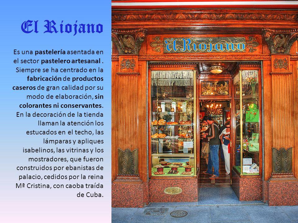 El Riojano Es una pastelería asentada en el sector pastelero artesanal.