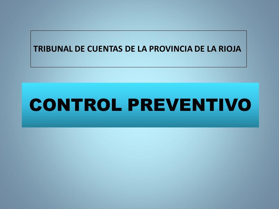 CONTROL PREVENTIVO TRIBUNAL DE CUENTAS DE LA PROVINCIA DE LA RIOJA