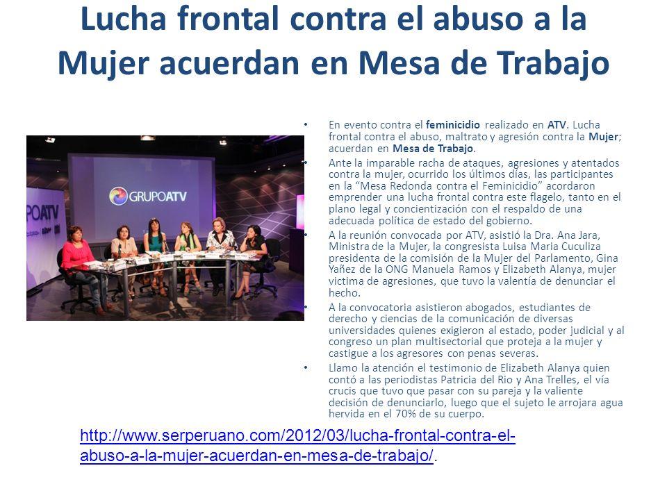Lucha frontal contra el abuso a la Mujer acuerdan en Mesa de Trabajo En evento contra el feminicidio realizado en ATV.