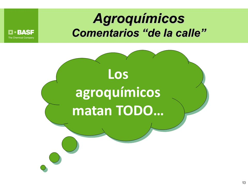 13 Agroquímicos Comentarios de la calle Los agroquímicos matan TODO…