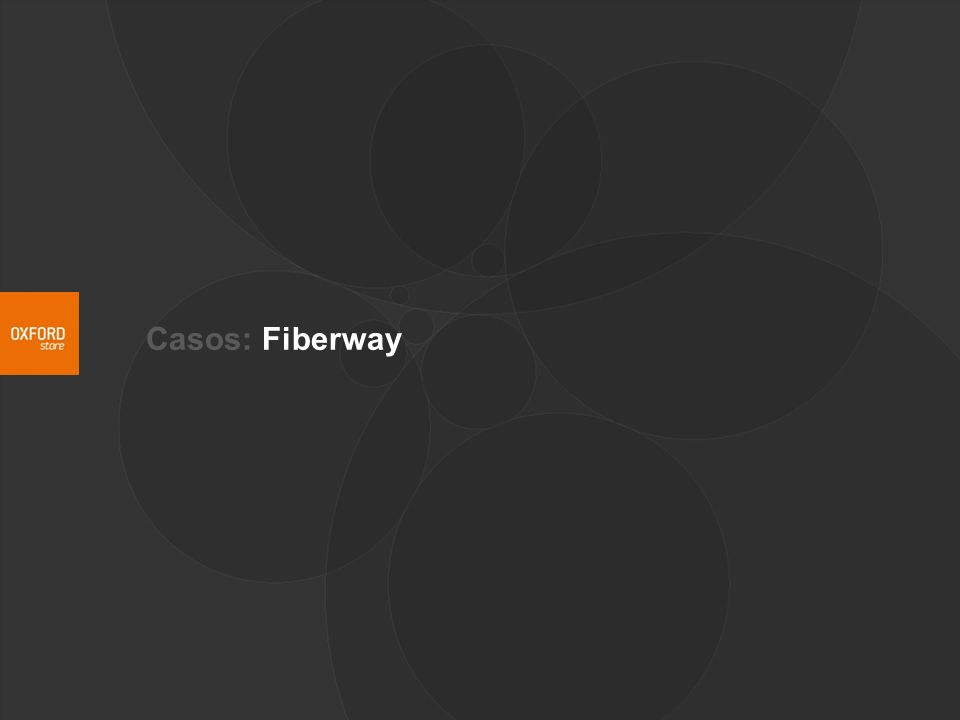 Casos: Fiberway