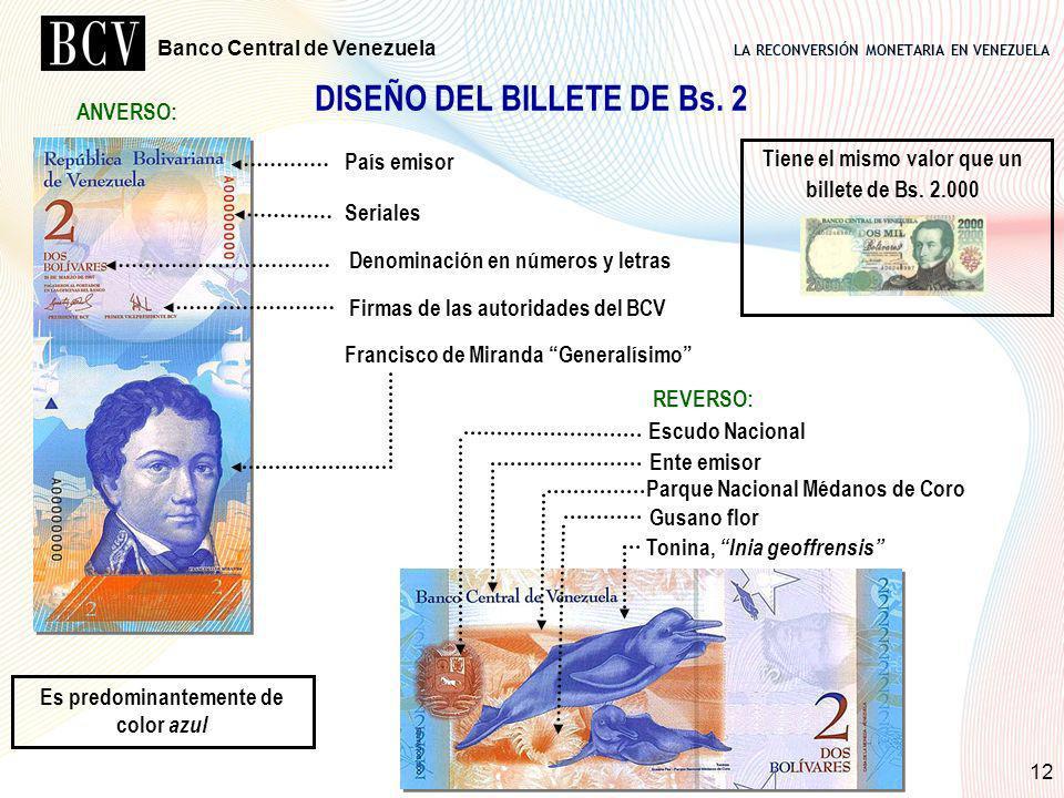 LA RECONVERSIÓN MONETARIA EN VENEZUELA Banco Central de Venezuela 12 DISEÑO DEL BILLETE DE Bs. 2 ANVERSO: País emisor Seriales Denominación en números