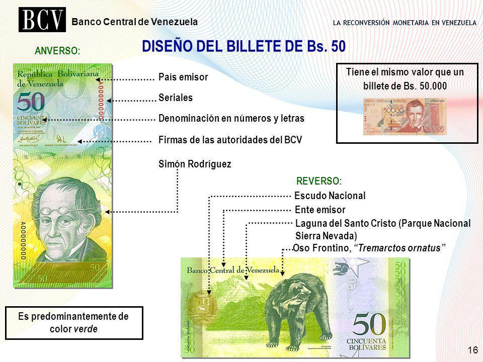 LA RECONVERSIÓN MONETARIA EN VENEZUELA Banco Central de Venezuela 16 DISEÑO DEL BILLETE DE Bs. 50 País emisor Seriales Denominación en números y letra
