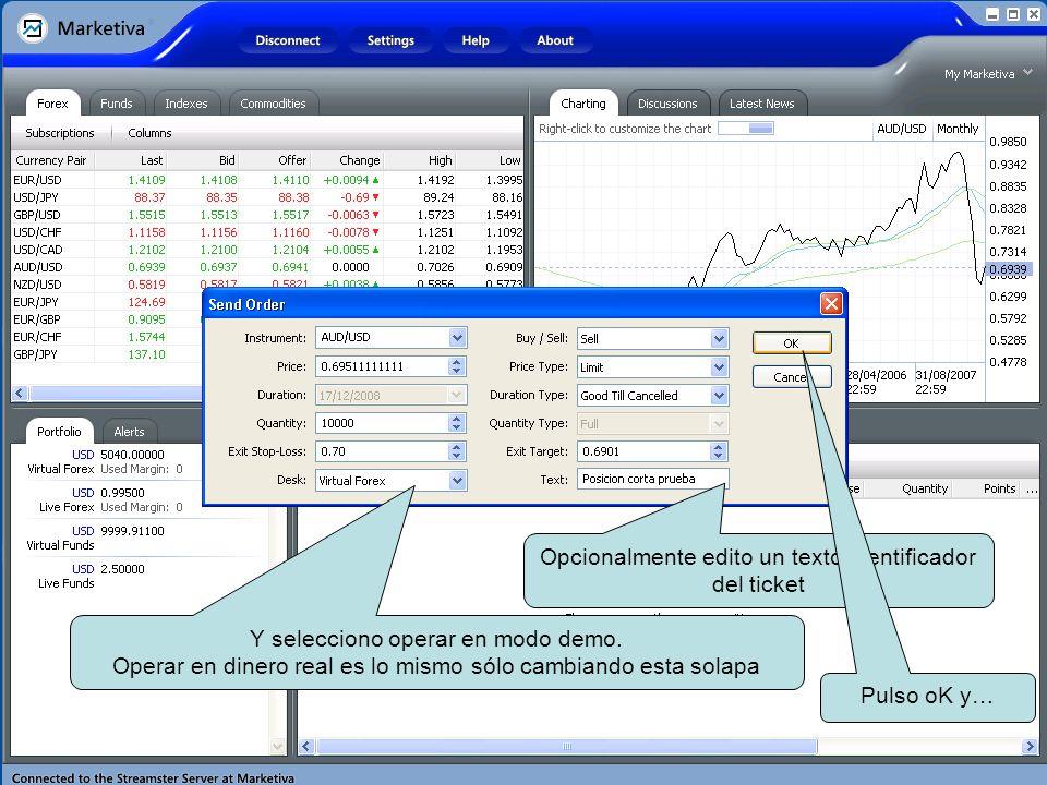 Opcionalmente edito un texto identificador del ticket Y selecciono operar en modo demo.