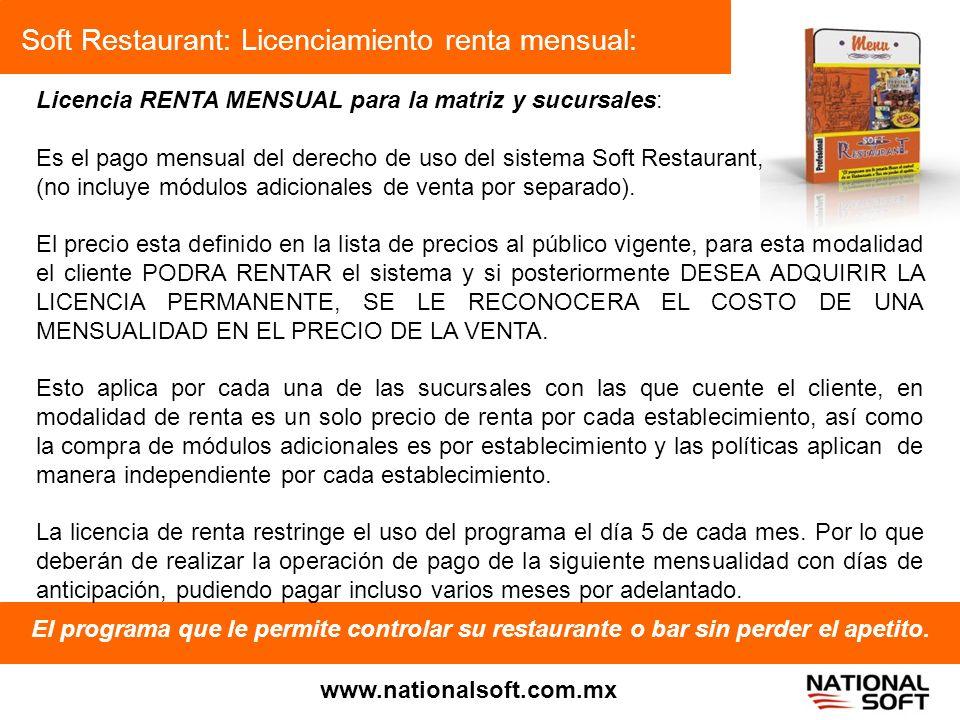 Soft Restaurant: Licenciamiento renta mensual: El programa que le permite controlar su restaurante o bar sin perder el apetito. www.nationalsoft.com.m