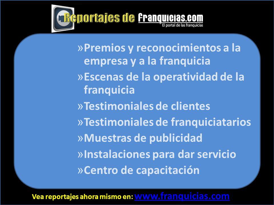 Vea reportajes ahora mismo en: www.franquicias.com www.franquicias.com El reportaje-infomercial contribuye a consolidar el interés del grupo crítico que visita franquicias.com e incrementar su volumen, calidad y disposición