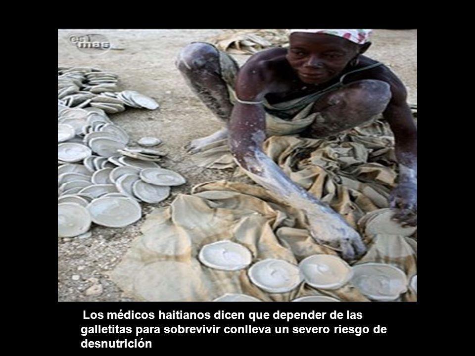 Los médicos haitianos dicen que depender de las galletitas para sobrevivir conlleva un severo riesgo de desnutrición