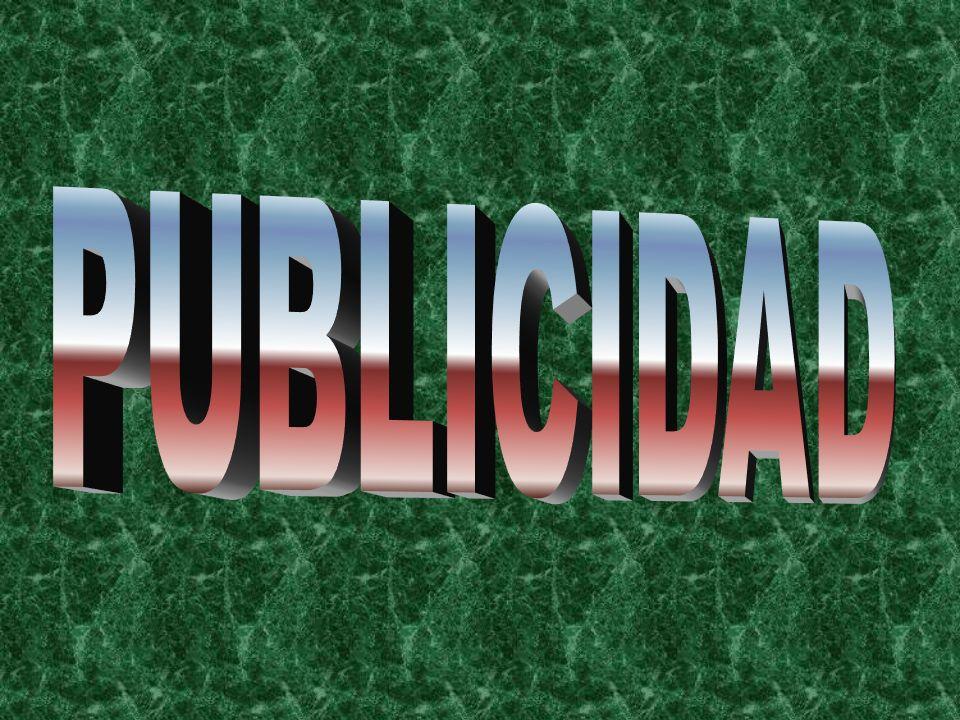 La promoción La publicidad. La promoción de ventas. La venta personal. Las relaciones públicas. El merchandising o publicidad en el lugar de venta (PL