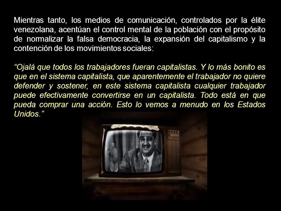 Se inician cuatro décadas de democracia tutelada por Estados Unidos y los venezolanos serán invadidos por la cultura del consumo y la acumulación.