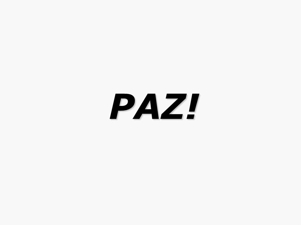 PAZ! PAZ!
