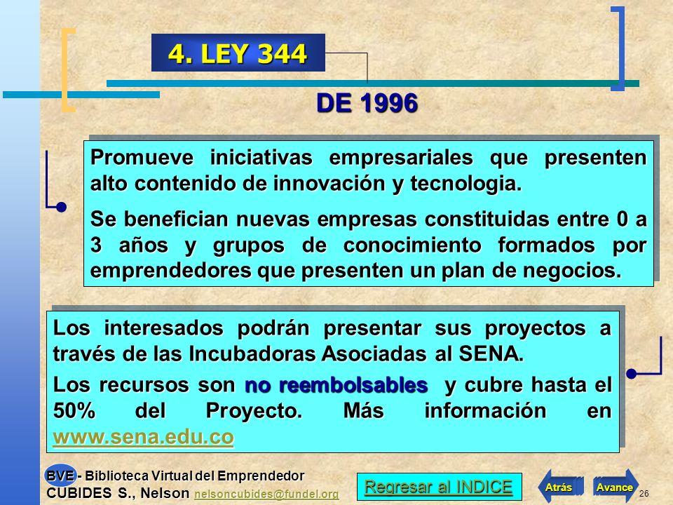 25 PARA PYMES 3. PREMIO INNOVA Mediante decreto 1780 de 2003 se creó el Premio a la Innovación Tecnológica Empresarial, con el propósito de fomentar l