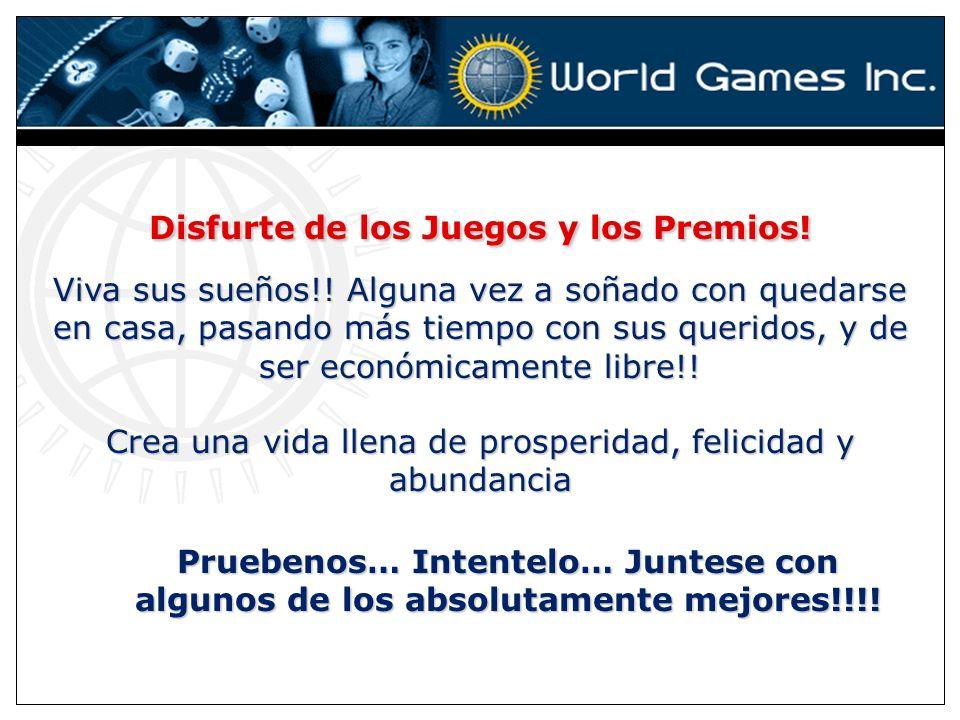 Disfurte de los Juegos y los Premios. Viva sus sueños!.