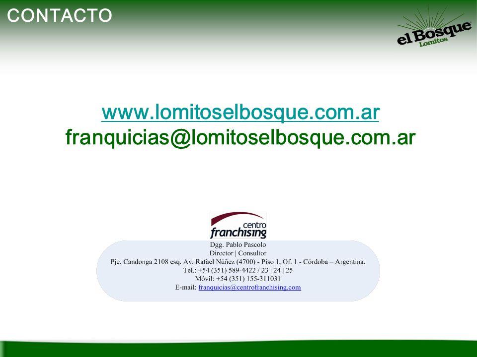 CONTACTO www.lomitoselbosque.com.ar franquicias@lomitoselbosque.com.ar