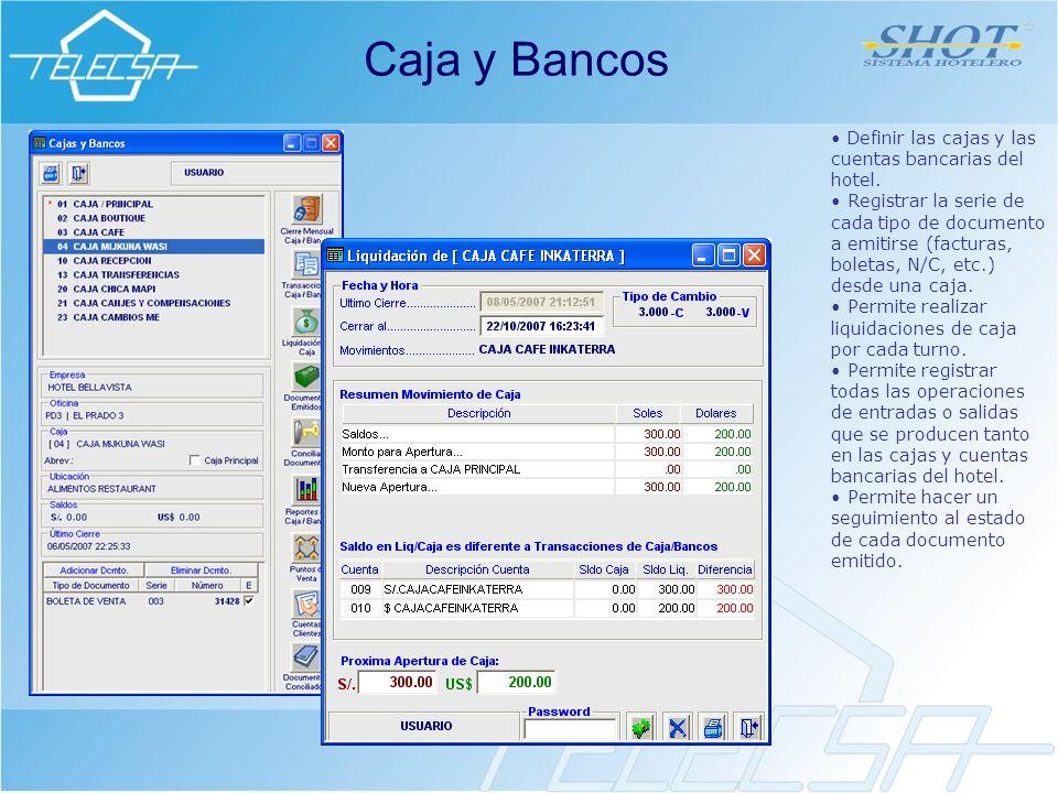 Caja y Bancos Definir las cajas y las cuentas bancarias del hotel.