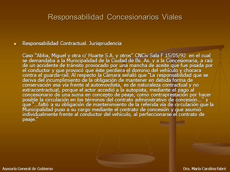 Responsabilidad Concesionarios Viales Responsabilidad Contractual.