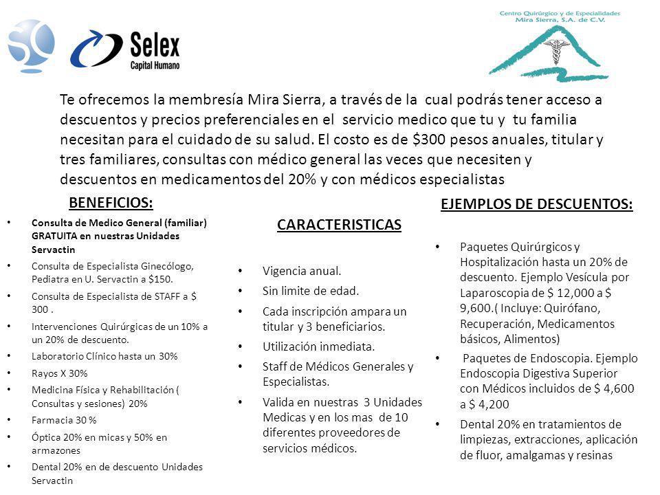 BENEFICIOS: Consulta de Medico General (familiar) GRATUITA en nuestras Unidades Servactin Consulta de Especialista Ginecólogo, Pediatra en U. Servacti