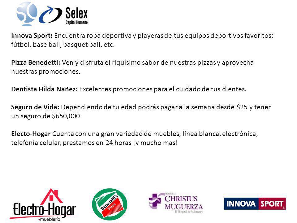 Innova Sport: Encuentra ropa deportiva y playeras de tus equipos deportivos favoritos; fútbol, base ball, basquet ball, etc. Pizza Benedetti: Ven y di