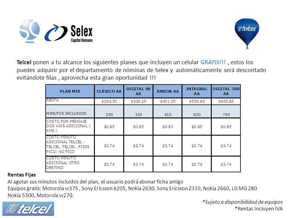 Telcel ponen a tu alcance los siguientes planes que incluyen un celular GRATIS!!!, estos los puedes adquirir por el departamento de nóminas de Selex y