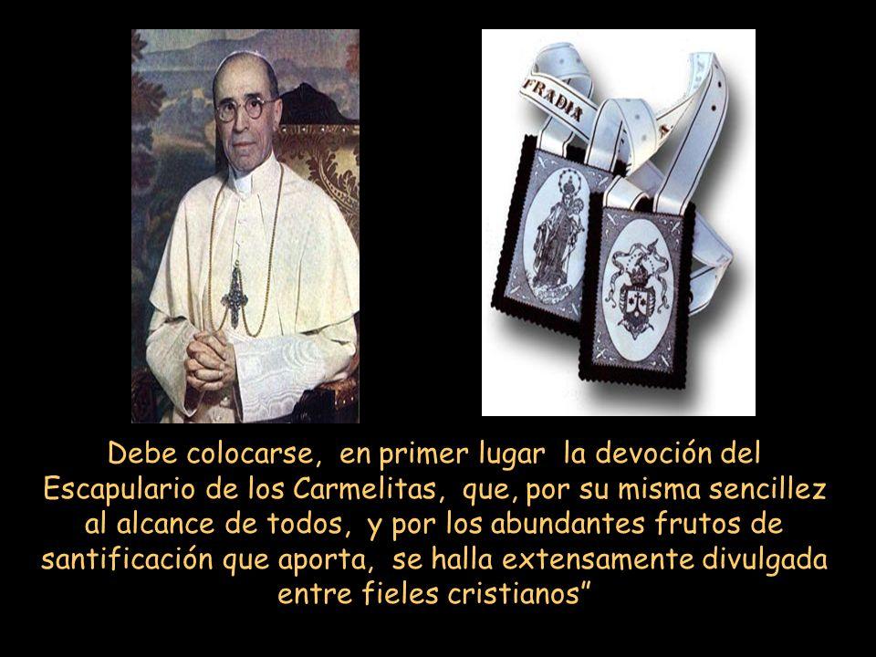 En 1950 el Papa Pio XII escribió: Nadie ignora ciertamente de cuánta eficacia sea, para avivar la fe católica y reformar las costumbres, el amor a la
