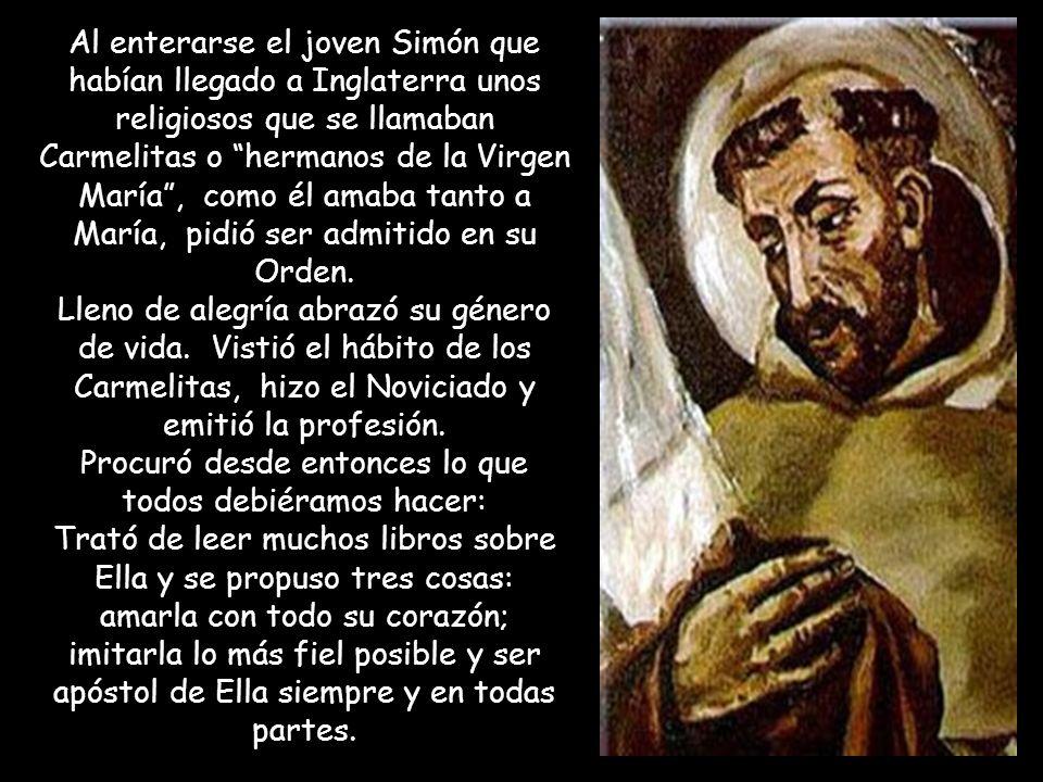 San Simón Stock Era un sencillo joven inglés que para entregarse más a Dios, por medio de la soledad y el silencio, se escondió en el tronco de un árb