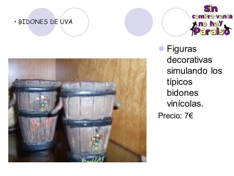 BIDONES DE UVA Figuras decorativas simulando los típicos bidones vinícolas. Precio: 7