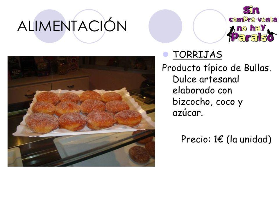ALIMENTACIÓN TORRIJAS Producto típico de Bullas.