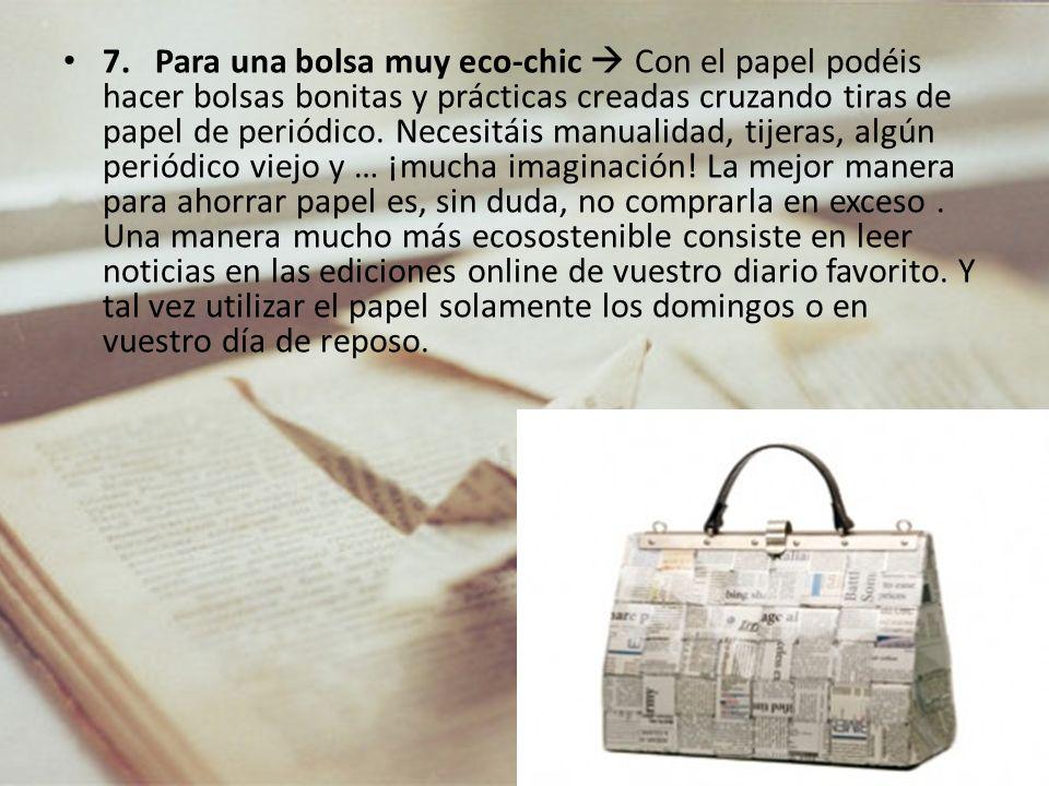 7. Para una bolsa muy eco-chic Con el papel podéis hacer bolsas bonitas y prácticas creadas cruzando tiras de papel de periódico. Necesitáis manualida