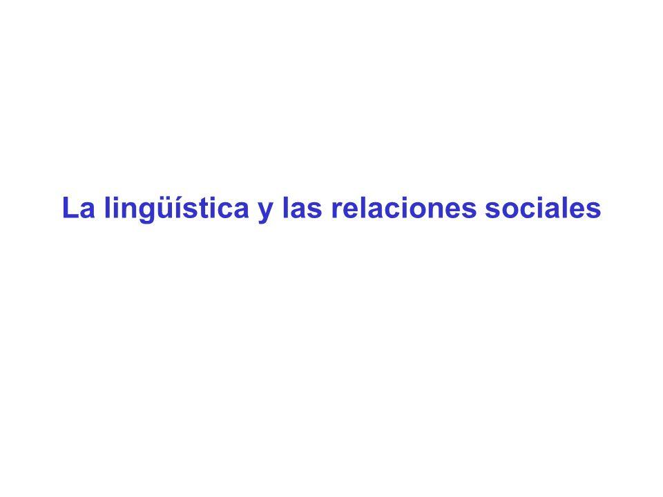La lingüística y las relaciones sociales