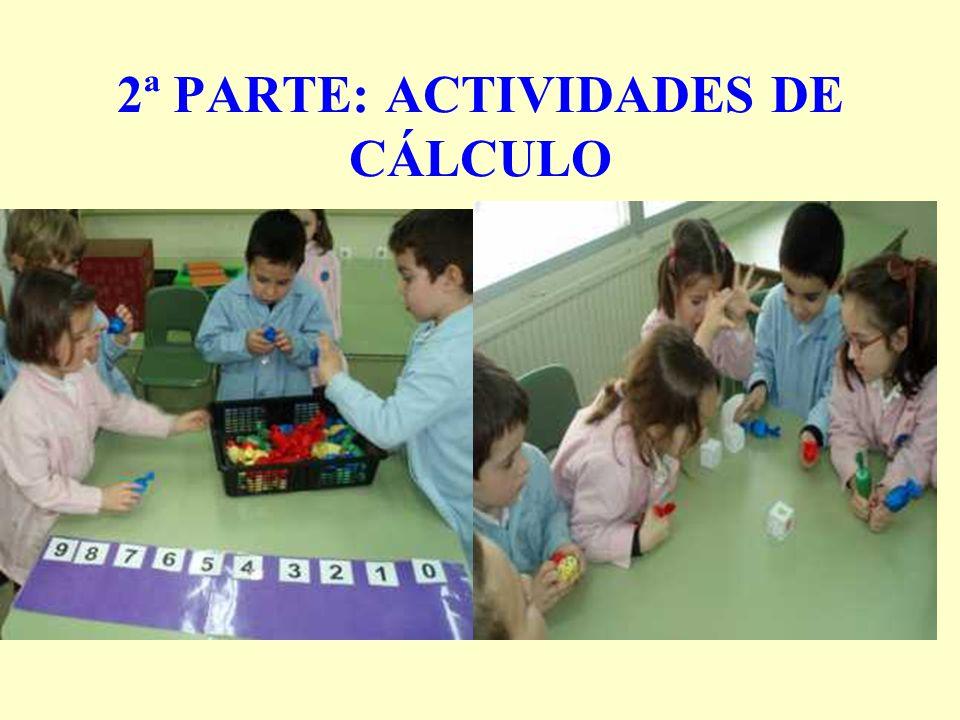 2ª PARTE: ACTIVIDADES DE CÁLCULO