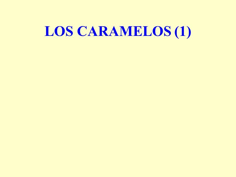 LOS CARAMELOS (1)