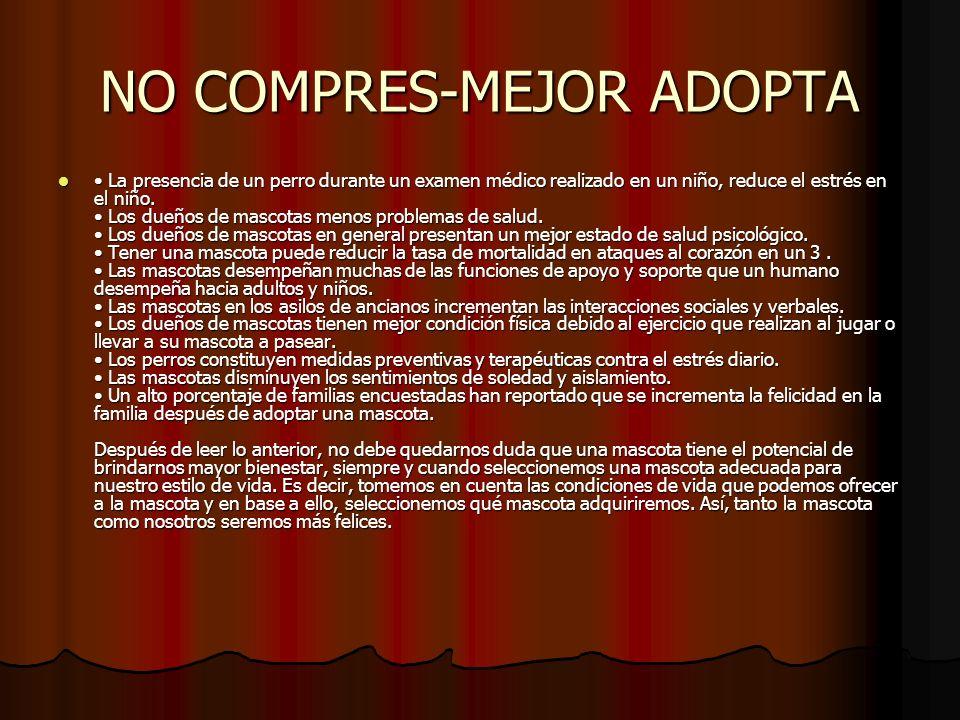 CHECA ESTAS DIRECCIONES http://www.refugioadan.cl/index.htm http://www.refugioadan.cl/index.htm http://www.refugioadan.cl/index.htm www.alrescate.org/p_adopcion2.html - www.alrescate.org/p_adopcion2.html - http://www.adoptamascota.com/ http://www.adoptamascota.com/ http://www.adoptamascota.com/ www.perrosextraviados.org.mx www.perrosextraviados.org.mx www.adoptaunamigo.org www.adoptaunamigo.org Y muchas mas que puedes encontrar en la red Y muchas mas que puedes encontrar en la red