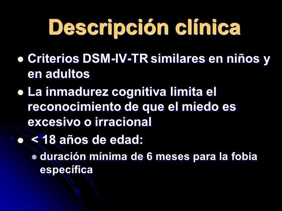 Descripción clínica Criterios DSM-IV-TR similares en niños y en adultos Criterios DSM-IV-TR similares en niños y en adultos La inmadurez cognitiva lim
