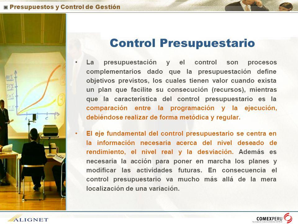 Presupuestos y Control de Gestión Control Presupuestario La presupuestación y el control son procesos complementarios dado que la presupuestación defi