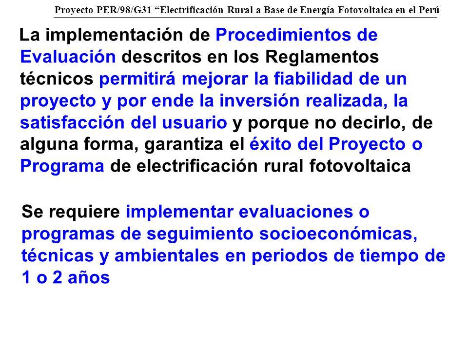 Proyecto PER/98/G31 Electrificación Rural a Base de Energía Fotovoltaica en el Perú La implementación de Procedimientos de Evaluación descritos en los