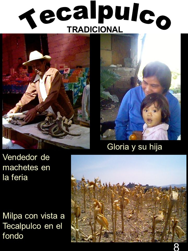 Vendedor de machetes en la feria Milpa con vista a Tecalpulco en el fondo Gloria y su hija TRADICIONAL 8