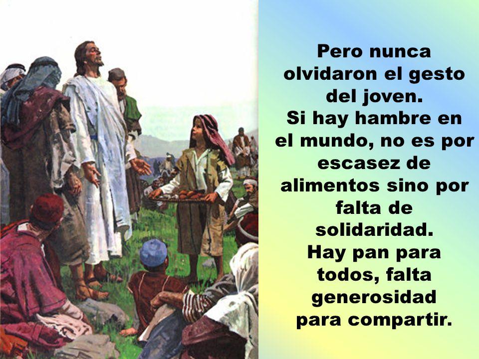 Les evocaba, al mismo tiempo, la eucaristía que celebraban el día del Señor para alimentarse del espíritu y la fuerza de Jesús, el Pan vivo venido de Dios.