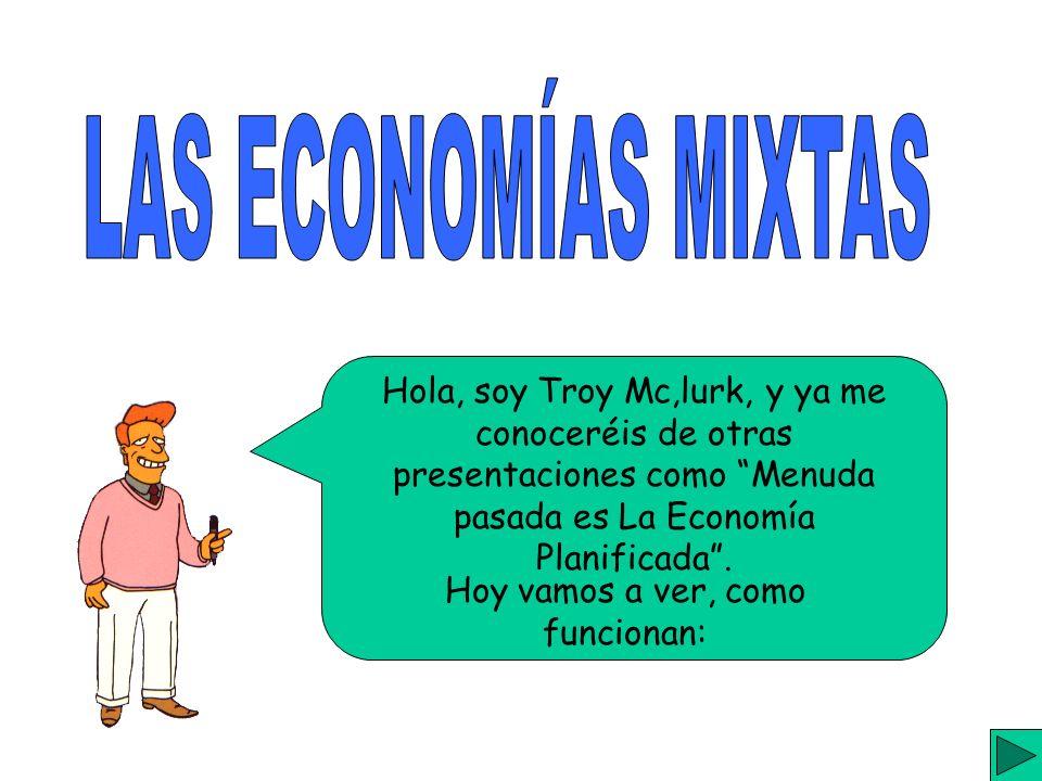 Hola, soy Troy Mc,lurk, y ya me conoceréis de otras presentaciones como Menuda pasada es La Economía Planificada.
